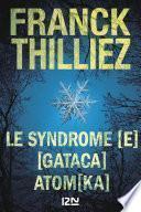 Le syndrome [E] suivi de GATACA suivi de Atomka