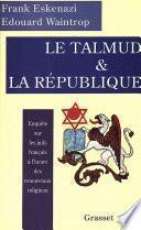 Le Talmud et la République