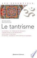 Le Tantrisme - Une voie de libération immédiate