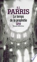 Le temps de la prophétie