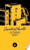 Le Train bleu (Nouvelle traduction révisée)