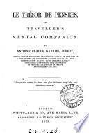 Le trésor de pensées, and traveller's mental companion