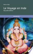Le Voyage en Inde (Nouvelle édition)