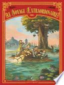 Le Voyage extraordinaire -