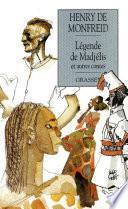 Légende de Madjelis et autres contes