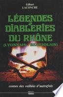 Légendes et diableries du Rhône : Lyonnais-Beaujolais