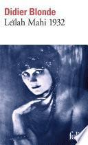 Leïlah Mahi 1932. Enquête
