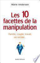 Les 10 facettes de la manipulation