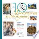 Les 10 grandes découvertes archéologiques