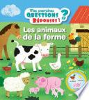 Les animaux de la ferme - Mes premières questions/réponses - doc dès 3 ans