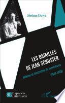 Les batailles de Jean Schuster
