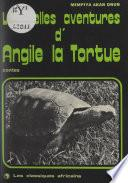 Les belles aventures d'Angile la Tortue