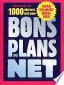 Les bons plans du Net
