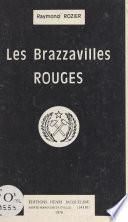 Les Brazzavilles rouges