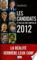 Les candidats et ceux qui vont compter en 2012