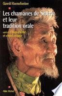 Les Chamanes de Sibérie et leur tradition orale