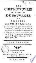 Les chefs-d'oeuvres de monsieur de Sauvages, ou Recueil de dissertations