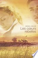 Les coeurs rebelles (Harlequin Prélud')