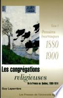 Les congrégations religieuses: 1880-1900 ; T. 2, Au plus fort de la tourmente : 1901-1904