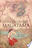 Les contes du Magatama