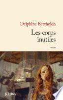 Les corps inutiles
