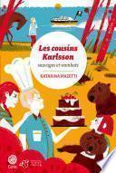 Les cousins Karlsson Tome 2 - Sauvages et Wombats