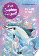 Les dauphins d'argent - tome 2