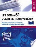 Les ECN en 51 dossiers transversaux - Tome 2, Dossiers 52 à 102