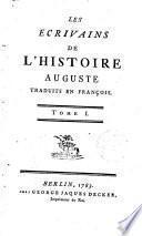 Les ecrivains de l ́histoire auguste, traduits en françois