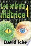 LES ENFANTS DE LA MATRICE TOME 1