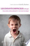 Les enfants difficiles (3-8 ans)