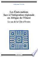 Les états-nations face à l'intégration régionale en Afrique de l'ouest