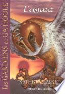 Les Gardiens de Ga'Hoole - tome 3