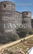 Les Grandes Heures de l'Anjou