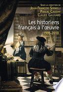 Les historiens français à l'œuvre, 1995-2010