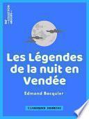 Les Légendes de la nuit en Vendée