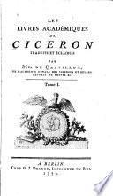 Les livres académiques de Cicéron traduits et éclaircis par Mr. de Castillon