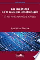 Les machines de la musique électronique