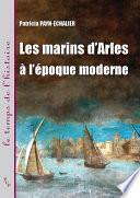 Les marins d'Arles à l'époque moderne