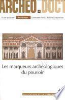Les marqueurs archéologiques du pouvoir
