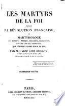 Les martyrs de la foi pendant la Révolution française