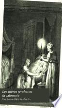 Les mères rivales ou la calomnie