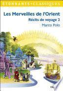 Les Merveilles de l'Orient - Le livre de Marco Polo