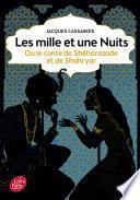 Les mille et une nuits - ou le conte de Shéhérazade et de Shahryar