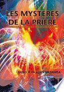 Les Mysteres De La Priere