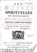 Les oeuvres spirituelles du Bx Jean de la Croix