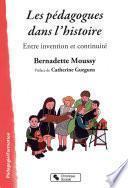 Les pédagogues dans l'histoire