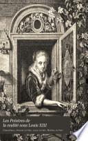 Les peintres de la realité sous Louis XIII.