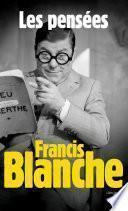 Les Pensées de Francis Blanche