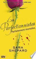 Les perfectionnistes -